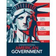 Understanding American Government (with CourseReader 0-30: American Government Printed Access Card) by Welch, Susan; Gruhl, John; Thomas, Sue; Borrelli, MaryAnne, 9781133955740