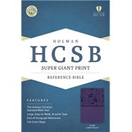HCSB Super Giant Print Reference Bible, Purple LeatherTouch by Holman Bible Staff, 9781433615740