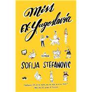 Miss Ex-yugoslavia by Stefanovic, Sofija, 9781501165740