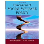 Dimensions of Social Welfare Policy by Gilbert, Neil; Terrell, Paul, 9780205625741