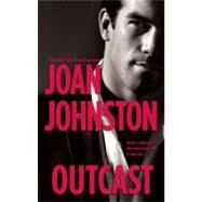 Outcast by Johnston, Joan, 9780778325741