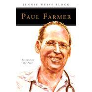Paul Farmer by Block, Jennie Weiss, 9780814645741