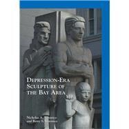 Depression-era Sculpture of the Bay Area by Veronico, Nicholas A.; Veronico, Betty S., 9781467125741