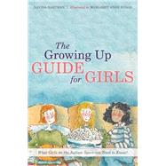 The Growing Up Guide for Girls: What Girls on the Autism Spectrum Need to Know! by Hartman, Davida, 9781849055741