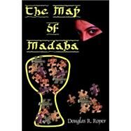 The Map of Madaba by Roper, Douglas, R., 9780977475742