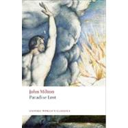 Paradise Lost by Milton, John; Orgel, Stephen; Goldberg, Jonathan, 9780199535743