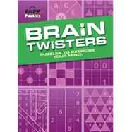 Brain Twisters: Puzzles to Exercise Your Mind! by PAPP International Inc., 9781770665743