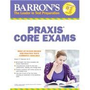 Barrons Praxis Core Exams by Postman, Robert D., 9781438005744