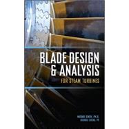 Blade Design and Analysis for Steam Turbines by Singh, Murari; Lucas, George, 9780071635745