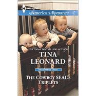 The Cowboy SEAL's Triplets by Leonard, Tina, 9780373755745