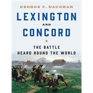 Lexington and Concord by Daughan, George C., 9780393245745