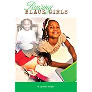 Raising Black Girls by Kunjufu, Jawanza, 9781934155745