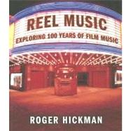 Reel Music PA by Hickman,Roger, 9780393925746