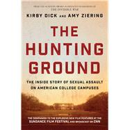 The Hunting Ground by Dick, Kirby; Ziering, Amy; Matthiessen, Constance (CON); Dunham, Lena, 9781510705746