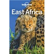 Lonely Planet East Africa by Lonely Planet Publications; Ham, Anthony; Bartlett, Ray; Butler, Stuart; Carillet, Jean-Bernard, 9781786575746