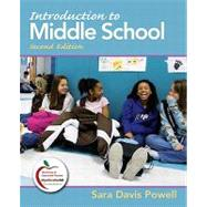 Introduction to Middle School by Powell, Sara Davis, 9780137045747
