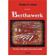Herr Krupp's Berthawerk by Lehman, Theodore H., 9780982065747
