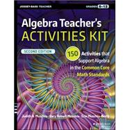 Algebra Teacher's Activities Kit, Grades  6-12 by Muschla, Judith A.; Muschla, Gary Robert; Muschla-Berry, Erin, 9781119045748