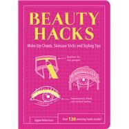 Beauty Hacks by Robertson, Aggie; Fedorov, Kostiantyn, 9781849535748
