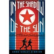 In the Shadow of the Sun by O'Brien, Anne Sibley, 9780545905749