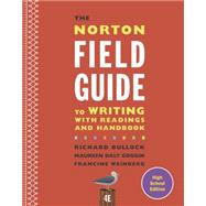 The Norton Field Guide to Writing by Bullock, Richard; Goggin, Maureen Daly; Weinberg, Francine, 9780393265750