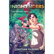 The Orphan Army by Maberry, Jonathan, 9781481415750