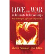 Love & War In Intimate Rel Cl by Solomon,Marion, 9780393705751