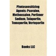 Photosensitizing Agents by , 9781158455751