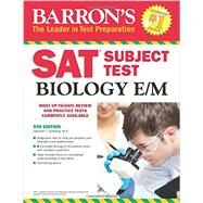 Barron's Sat Subject Test Biology E/M by Goldberg, Deborah T., 9781438005751