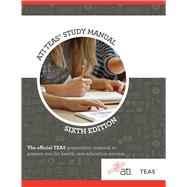 ATI TEAS Study Manual by Assessment Technologies Institute, LLC; Broaddus, Angela, Ph.D. (CON); Christoph, George (CON); Hedgepeth, Shauna (CON), 9781565335752