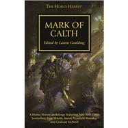 Mark of Calth by Goulding, Laurie, 9781849705752