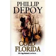 Cold Florida by Depoy, Phillip, 9780727885753