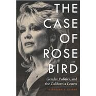 The Case of Rose Bird by Cairns, Kathleen A., 9780803255753