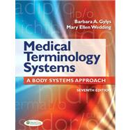 Medical Terminology Systems: A Body Systems Approach (w/CD and Bind-in Access Code) by Gylys, Barbara A., 9780803635753