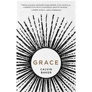 Grace by Baker, Calvin, 9781440585753