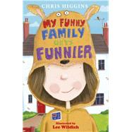 My Funny Family Gets Funnier by Higgins, Chris, 9781444925753
