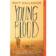 Youngblood by Gallagher, Matt, 9781501105753