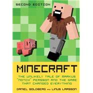 Minecraft, Second Edition by GOLDBERG, DANIELLARSSON, LINUS, 9781609805753