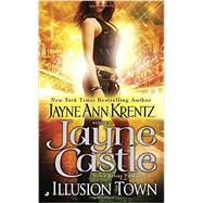 Illusion Town by Castle, Jayne, 9780515155754