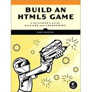 Build an HTML5 Game by Bunyan, Karl, 9781593275754