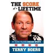The Score of a Lifetime by Boers, Terry, 9781629375755
