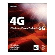 4g, Lte Evolution and the Road to 5g by Dahlman, Erik; Parkvall, Stefan; Skold, Johan, 9780128045756