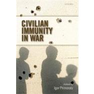 Civilian Immunity in War by Primoratz, Igor, 9780199575756