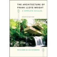The Architecture of Frank Lloyd Wright by Storrer, William Allin, 9780226435756
