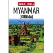 Insight Guide Myanmar (Burma) by Clark, Sarah; Thomas, Gavin, 9781780055756