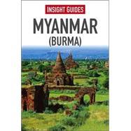 Insight Guide Myanmar (Burma) by Clark, Sarah; Thomas, Gavin, 9781780055756