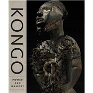 Kongo by Lagamma, Alisa; Blackmore, Josiah (CON); Giuntini, Christine (CON); Green, James (CON); Howe, Ellen G. (CON), 9781588395757