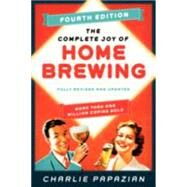 The Complete Joy of Homebrewing by Papazian, Charlie, 9780062215758