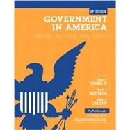 Government in America: People, Politics, and Policy, AP Edition by EDWARDS, LINEBERRY, 9780205865758