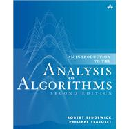 An Introduction to the Analysis of Algorithms by Sedgewick, Robert; Flajolet, Philippe, 9780321905758